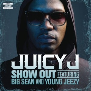 Juicy J %22Show Out%22 Art