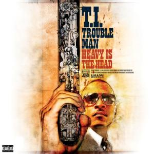 T.I. %22Trouble Man Heavy Is The Head%22 Art