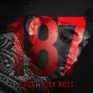 Tyga ft. Ross %22187%22 Art