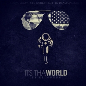 Young Jeezy %22Its Tha World%22 Art