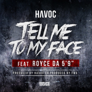 Havoc %22Tell Me To My Face%22 Art
