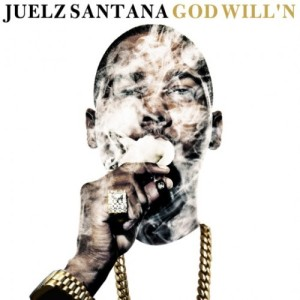 Juelz Santana %22God Will'n%22 Art