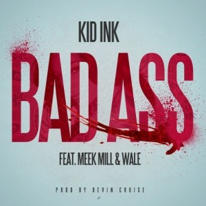 Kid Ink %22Bad Ass%22 Art