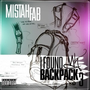 Mistah F.A.B. %22I Found My Backpack 3%22 Art