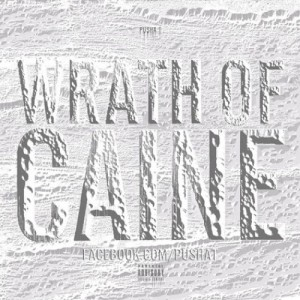 Pusha T %22Wrath Of Caine%22 Art