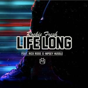 Rockie Fresh %22Life Long%22 Art