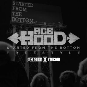 Ace Hood %22Started From The Bottom%22 Art