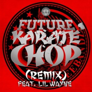 Future %22Karate Chop Remix%22 Art