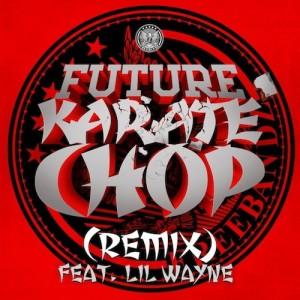 Future %22Karate Chop Remix%22 Art