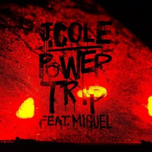 J. Cole %22Power Trip%22 Art