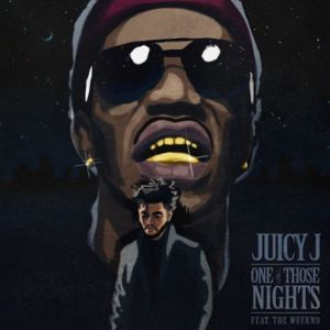 Juicy J %22One Of Those Nights%22 Art