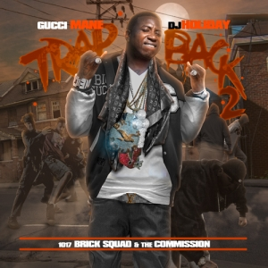 Gucci Mane %22Trap Back 2%22 Art