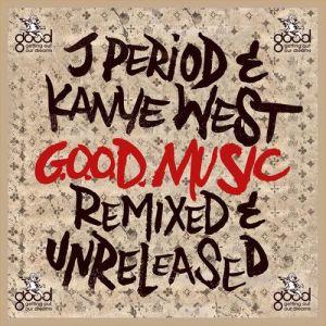 J. Period %22Remixed & Unreleased%22 Art
