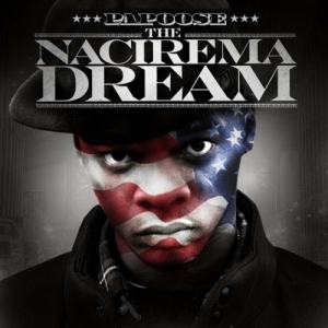 Papoose %22The Nacirema Dream%22 Art