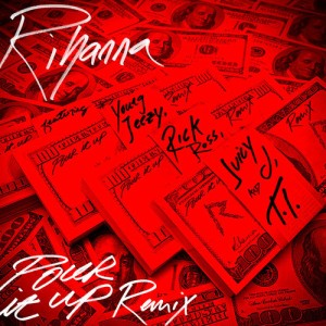 Rihanna %22Pour It Up%22 REMIX Art
