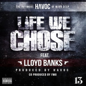 Havoc %22Life We Chose%22 Art