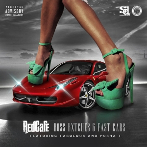 Red Cafe %22Boss Bxtches & Fast Cars%22 Art