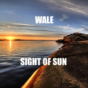 Wale %22Sight Of Sun%22 Art