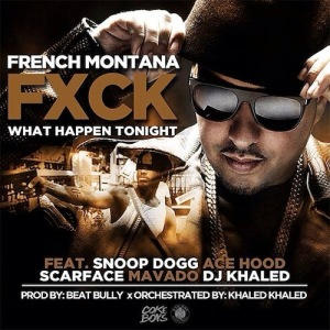 French Montana %22Fuck What Happens Tonight%22 Art