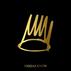 J. Cole %22Niggaz Know%22 Art