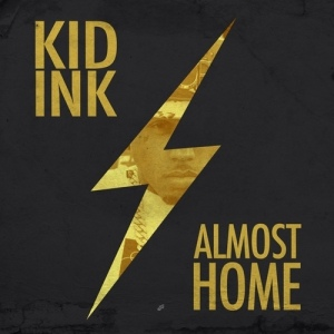 Kid Ink %22Almost Home%22 Art