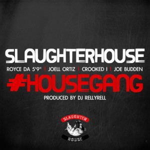 Slaughterhouse %22House Gang%22 Art