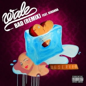 Wale %22Bad (Remix)%22 Art
