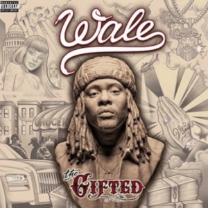 Wale %22Gifted%22 Art
