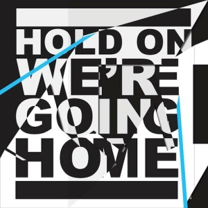 Drake %22Hold On We're Going Home%22 Art