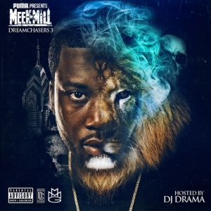 Meek Mill %22Dreamchasers 3%22 Art