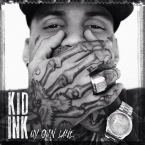 Kid Ink %22My Own Lane%22 Art